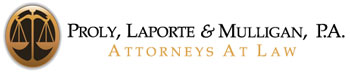 Proly, Laporte & Mulligan P.A. Attorneys At Law Criminal Defense Personal Injury